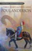Paul Anderson - Three Hearts & Three Lions