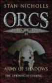 Stan Nicholls,S. Nicholls - Orcs Bad Blood II Army of Shadows