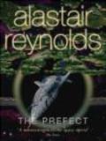 Alastair Reynolds,A Reynolds - Prefect