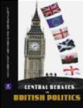 John Benyon,Justin Fisher,David Denver - Central Debates in British Politics