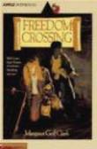 M Clark - Freedom Crossing
