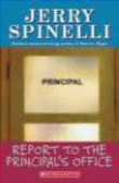 Jerry Spinelli,J Spinelli - Jerry Spinelli Report to Principal`s Office