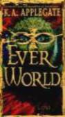 Katherine Applegate,K Applegate - EverWorld 02 Land of Loss