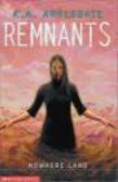 Katherine Applegate,K Applegate - Remnants Nowhere Land