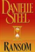 Danielle Steel - Ransom
