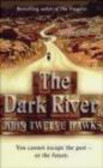 John Twelve Hawks,J Hawks - Dark River