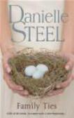 Danielle Steel,D. Steel - Family Ties