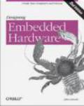 John Catsoulis,J Catsoulis - Designing Embedded Hardware 2e