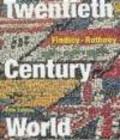FINDLEY - Twentieth Century World