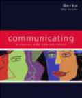 Andrew Wolvin,Roy Berko,Darlyn Wolvin - Communicating A Social & Career Focus