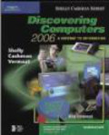 Thomas Cashman,Gary Shelly,Misty Vermaat - Discovering Computers 2006