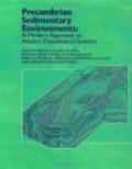 Corcoran - Precambrian Sedimentary Environments Moder Approach to Ancie