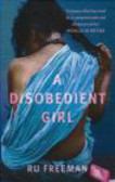 R. Freeman - Disobedient Girl