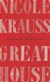 Nicole Krauss - Great House