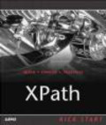 Steve Holzner,Steven Holzner - XPath Kick Start
