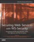 David Remy,Jothy Rosenberg,J Rosenberg - Securing Web Services with WS-Security