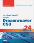 Betsy Bruce,B Bruce - Sams Teach Yourself Adobe Dreamweaver CS3 in 24 Hours 4e