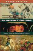 Roger Spiller - Instinct for War