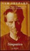 Sam Shepard,S. Shepard - Simpatico a Play in Three Acts
