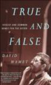 David Mamet,D Mamet - True & False Heresy & Common Sense for the Author
