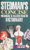J.L. Stedman,J Dirckx - Stedman`s Concise Medical & Allied Health Dictionary