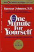 Spencer Johnson,S Johnson - One Minute for Yourself