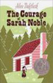 A Dalgliesh - Courage of Sarah Noble