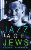 Michael Alexander - Jazz Age Jews