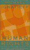Michael Ignatieff,M. Ignatieff - Human Rights as Politics & Idolatry