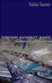 Saskia Sassen,S Sassen - Territory Authority Rights