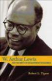R.L. Tignor,R Tignor - W. Arthur Lewis & the Birth of Development Economics