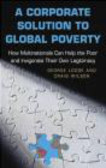 George Lodge,Craig Wilson - Corporate Solution to Global Poverty