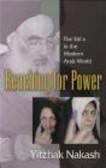 Yitzhak Nakash,Y Nakash - Reaching for Power