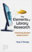 Mary George,M George - Elements of Library Research