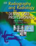 E Whaites - Radiography and Radiology for Dental Care Professionals