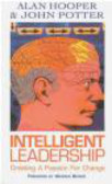 John Potter,Alan Hooper - Intelligent Leadership