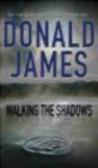 Donald James,D James - Walking the Shadows