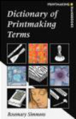 Rosemary Simmons - Dictionary of Printmaking Terms