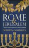 Martin Goodman,M Goodman - Rome and Jerusalem