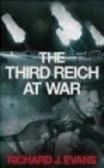 Richard J. Evans,R Evans - Third Reich at War