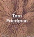 Adrian Searle,Bruce Hainley,Dennis Cooper - Tom Friedman