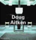 D Birnbaum - Doug Aitken