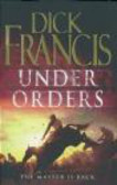 D Francis - Under Orders