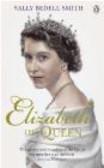 Sally Bedell Smith - Elizabeth the Queen