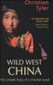 Christian Tyler,C Tyler - Wild West China