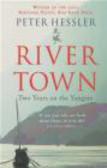 Peter Hessler,P Hessler - River Town