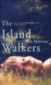 John Bemrose - Island Walkers