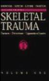 Skeletal Trauma 2 Vols