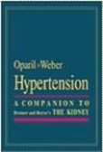 Suzanne Oparil,Michael Weber - Hypertension Companion to Brenner & Rector`s Kidney