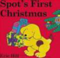 E Hill - Spot`s First Christmas